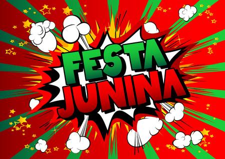Festa Junina. Comic book style vector illustration party poster for the Brazil Festival.