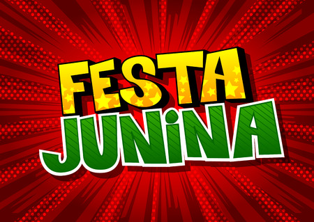 Festa Junina. Comic book style vector illustration party poster for the Brazil Festival. Folklore holiday. Illusztráció