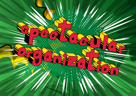 Spectacular Organization - Comic book style phrase on abstract background. Foto de archivo - 96364112