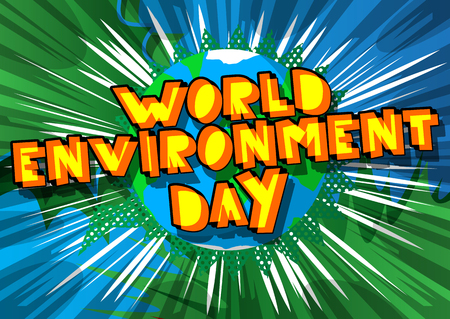 World environment day concept vector illustration greeting card with comic book style font and background. Planet Earth is in the background too.