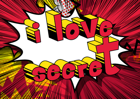 I Love Secret - Comic book style phrase on abstract background. Stock Illustratie