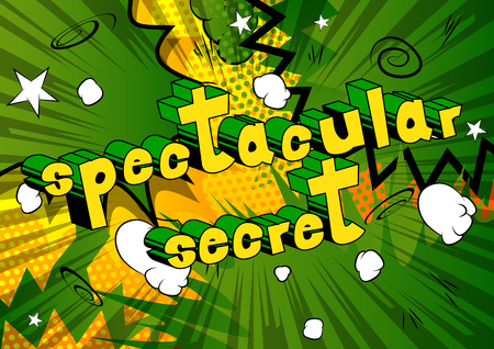 Spectacular Secret - Comic book style phrase on abstract background.