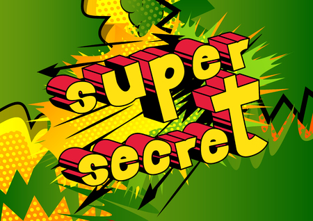 Super Secret - Comic book style phrase on abstract background. Stock Illustratie
