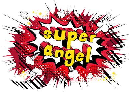 Super Angel - frase de estilo cómic sobre fondo abstracto.