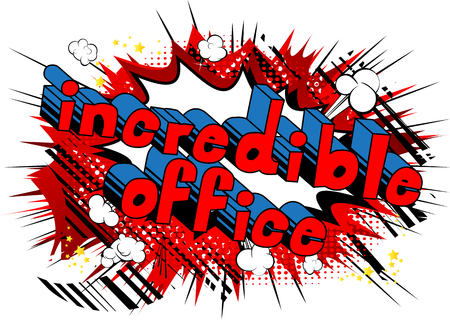 Incredible Office comic book style phrase on abstract background. Illustration
