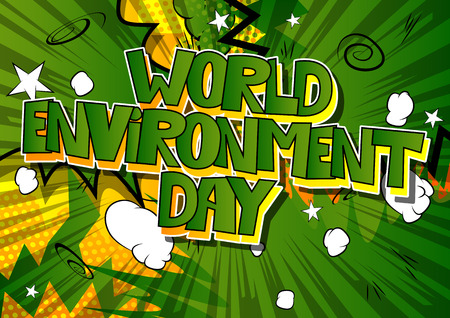 World environment day concept vector illustration greeting card with comic book style font and background. Illustration