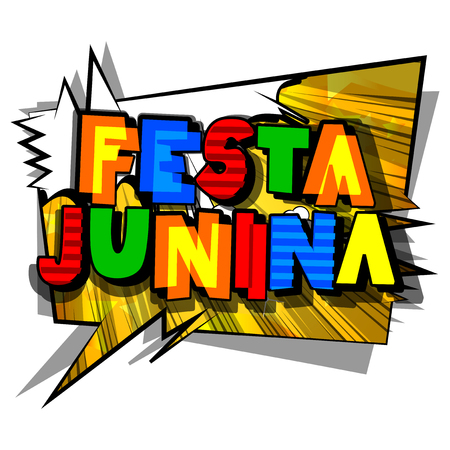 Festa Junina. Comic book style vector illustration party poster for the Brazil Festival. Folklore holiday. Stock Illustratie