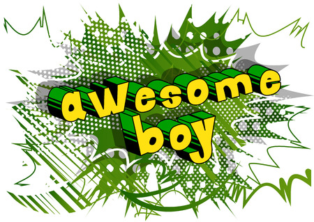 Awesome Boy comic book style phrase on abstract background.