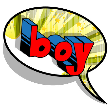 Boy - Comic book style phrase on abstract background.
