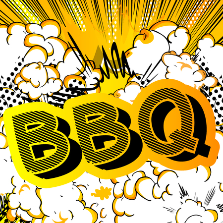 BBQ - Comic book style phrase on abstract background.