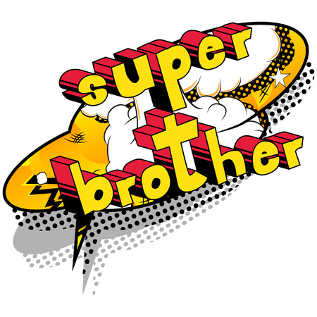 Super Brother - Comic book style phrase on abstract background.