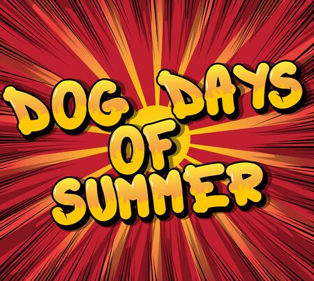 Dog Days of Summer  of Comic book style word on abstract background.