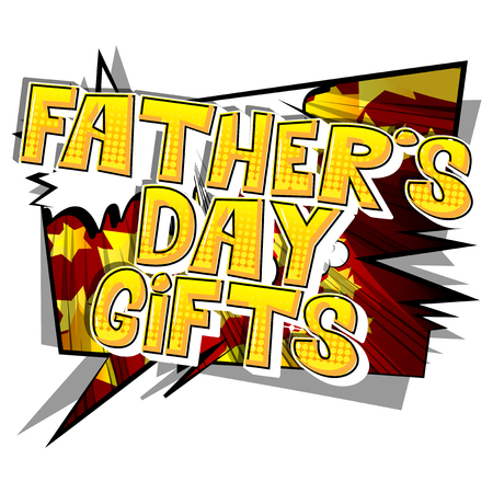 Fathers Day gifts poster, banner or card vector illustrated, comic book style font and background.