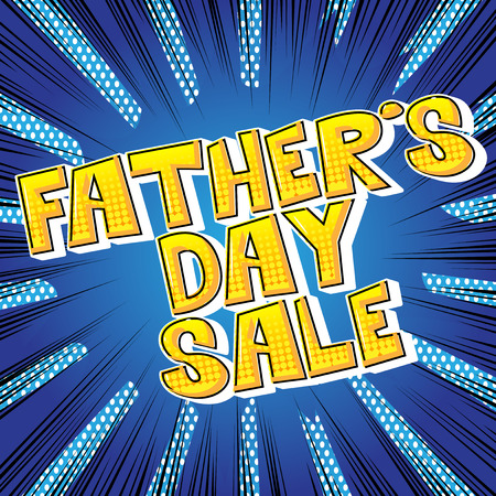 Father's day sale poster, banner or card vector illustrated, comic book style font and background.