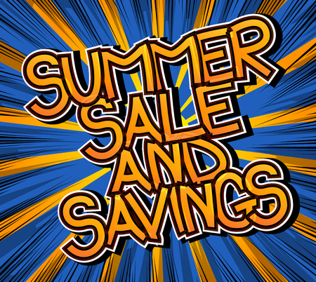 Summer Sale and Savings - Comic book style word on abstract background.