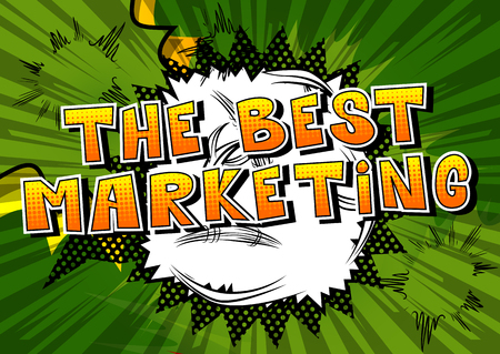 The Best Marketing Comic book style word vector illustration