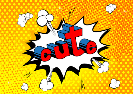 Cute - Comic book style phrase on abstract background. Stock Illustratie