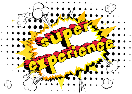 Super Experience - Comic book style phrase on abstract background. Illustration