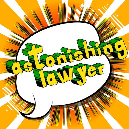 놀라운 변호사-추상적 인 배경에 만화 스타일 문구. 일러스트