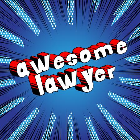 굉장한 변호사 - 추상적 인 배경에 만화 스타일 문구. 일러스트