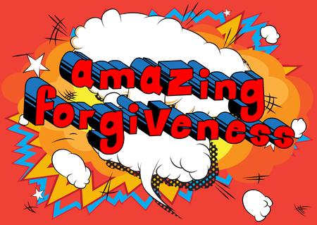 Amazing Forgiveness Comic book style phrase vector illustration