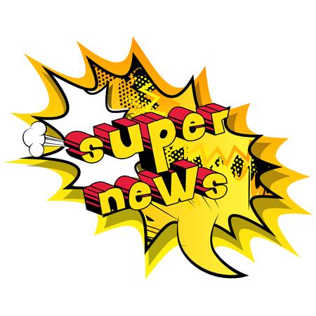 スーパーニュース - 抽象的な背景に漫画本スタイルのフレーズ。  イラスト・ベクター素材