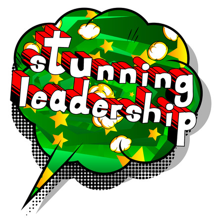 Stunning Leadership - Comic book style phrase on abstract background.