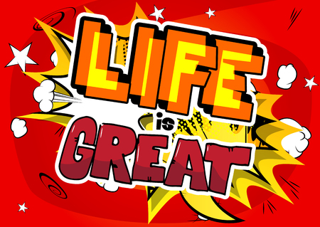 Life is Great comic book style design