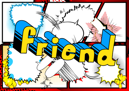 Friend - Comic book style phrase on abstract background. Stock Illustratie