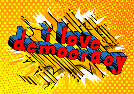 I Love Democracy - Comic book style phrase on abstract background. Çizim
