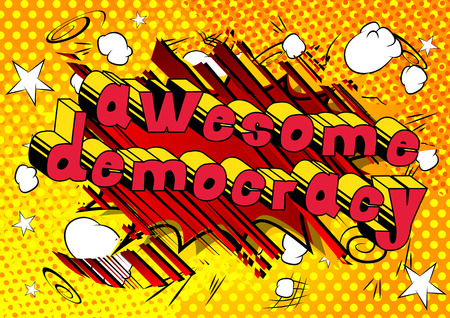 Awesome Democracy - Comic book style phrase on abstract background. Çizim