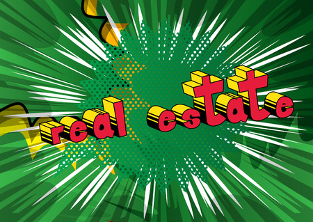 Real Estate - Comic book style phrase on abstract background. Illustration