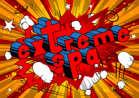 Extreme Spa - Comic book style phrase on abstract background. Illustration