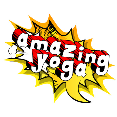 Amazing Yoga - Comic book style phrase on abstract background.