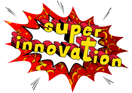 Super Innovation - Comic book words on abstract background. Çizim