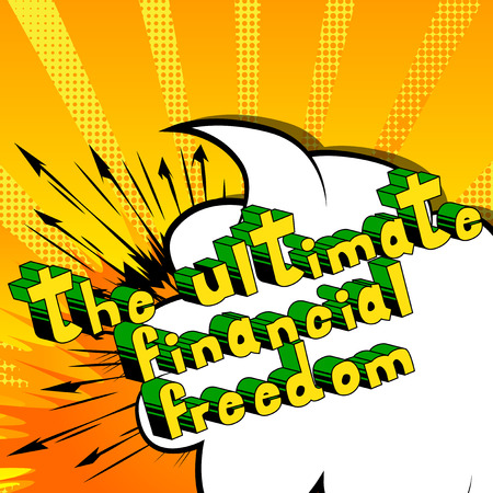 The Ultimate Financial Freedom - Comic book words on abstract background. Archivio Fotografico - 102311451