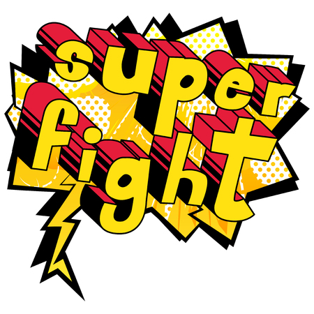 Super Fight - Comic book word on abstract background.