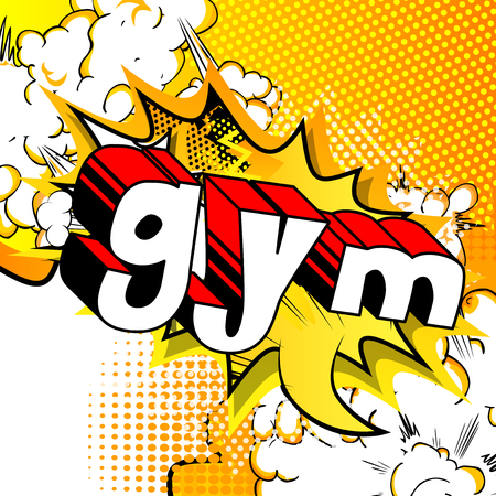 Gym - Comic book word on abstract background.
