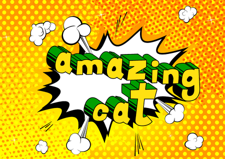 Amazing Cat - Comic book word on abstract background.