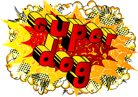 Super Dog - Comic book word on abstract background.