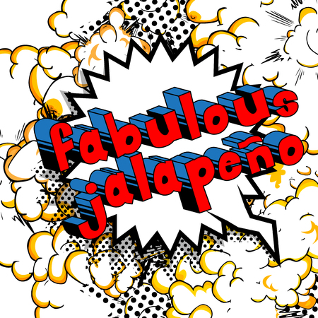 Fabulous Jalapeno - Comic book style word on abstract background. Ilustração