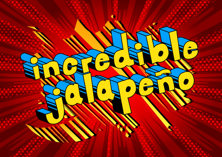 Incredible Jalapeno - Comic book style word on abstract background.