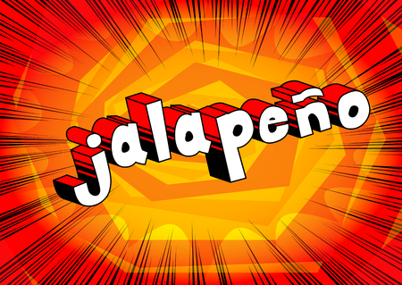 Jalapeno - Comic book style word on abstract background. Иллюстрация