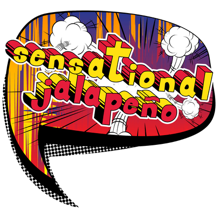 Sensational Jalapeno - Comic book style word on abstract background.