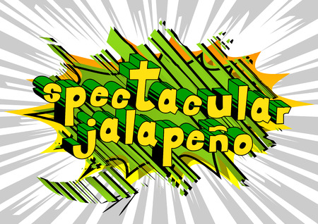 Spectacular Jalapeno - Comic book style word on abstract background.