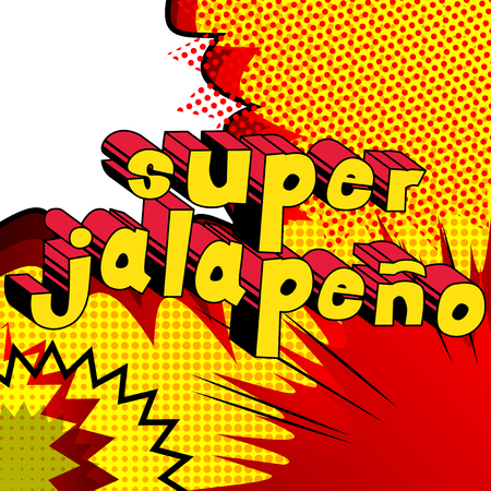 Super Jalapeno - Comic book style word on abstract background.