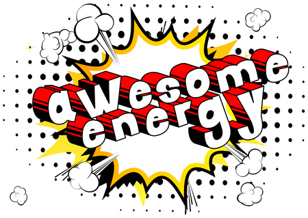 Awesome Energy - Comic book style word on abstract background.
