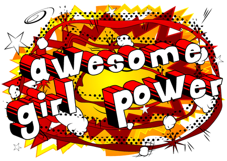 Awesome Girl Power - Comic book style word on abstract background.
