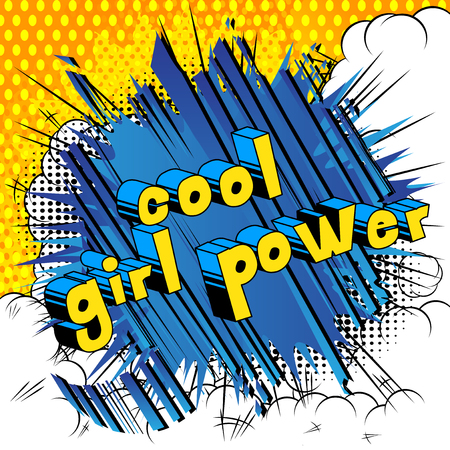Cool Girl Power - Comic book style word on abstract background.