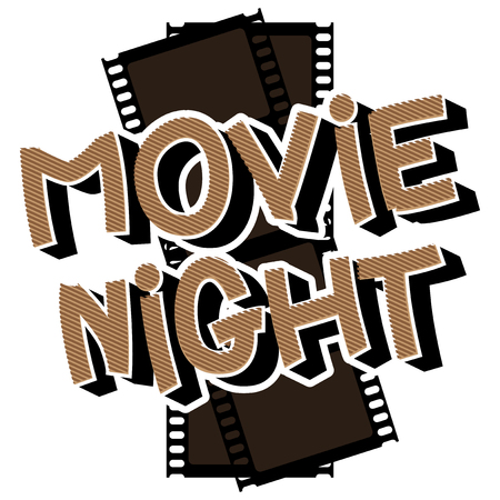 Movie Night - Comic book style word with film strip on the background.